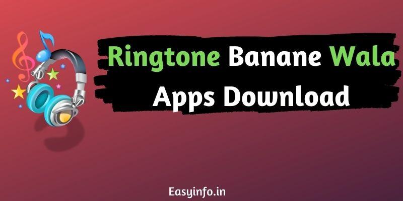Ringtone banane wala apps download